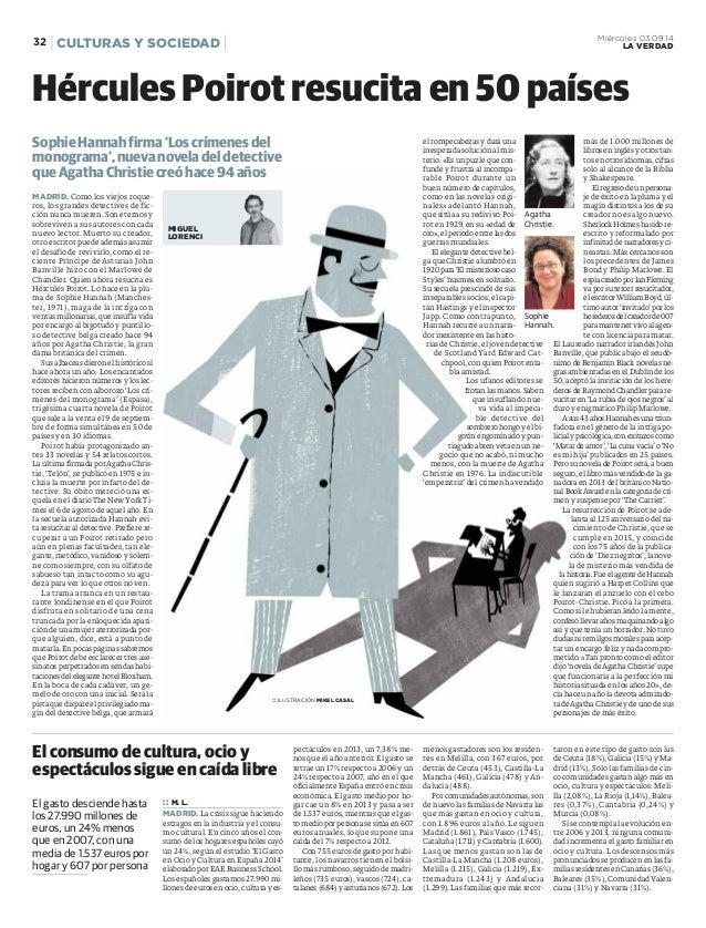 32 CULTURAS Y SOCIEDAD Miércoles 03.09.14  LA VERDAD  Hércules Poirot resucita en 50 países  MADRID. Como los viejos roque...