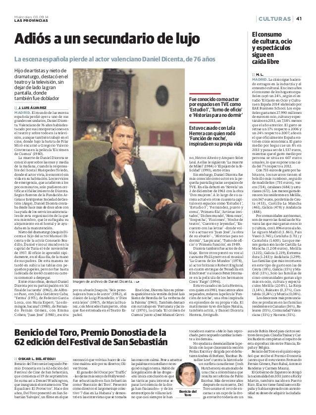 Miércoles 03.09.14 CULTURAS  LAS PROVINCIAS 41  Adiós a un secundario de lujo  La escena española pierde al actor valencia...