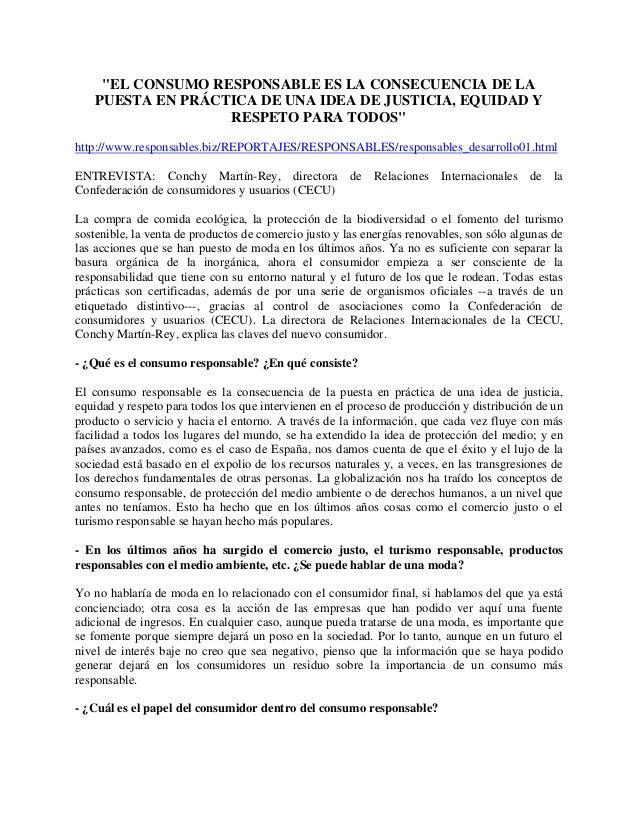 """""""EL CONSUMO RESPONSABLE ES LA CONSECUENCIA DE LA PUESTA EN PRÁCTICA DE UNA IDEA DE JUSTICIA, EQUIDAD Y RESPETO PARA TODOS""""..."""