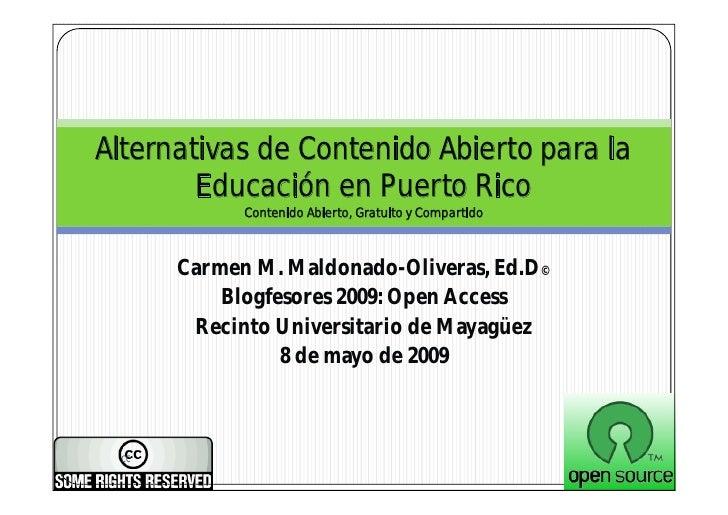 Alternativas de Contenido Abierto para la         Educación en Puerto Rico             Contenido Abierto, Gratuito y Compa...