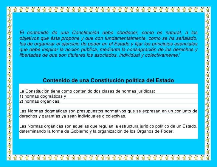 El contenido de una Constitución debe obedecer, como es natural, a losobjetivos que ésta propone y que con fundamentalment...