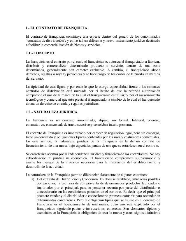 """I.- EL CONTRATO DE FRANQUICIA El contrato de franquicia, constituye una especie dentro del género de los denominados """"cont..."""