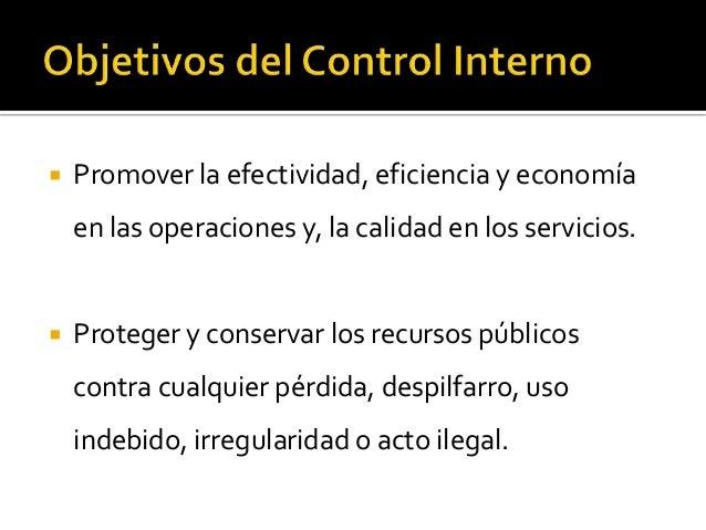   Elaborar información financiera válida y    confiable, presentada con oportunidad   Cumplir las leyes, reglamentos y ...
