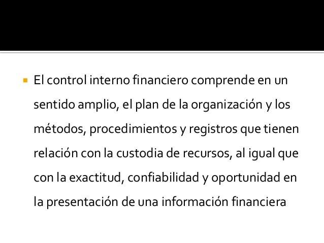    Sponsoring Organizations of the Treadway    Commission)   El informe es un manual de control interno    que publica e...