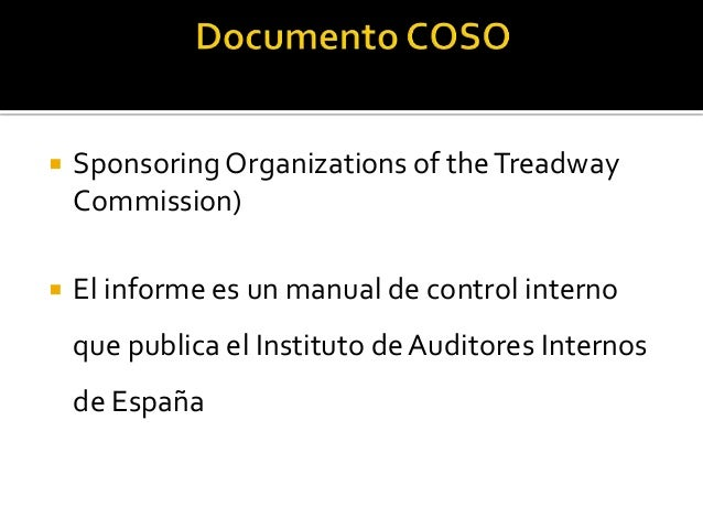   Existen muchos tipos de control interno    como es el Informe Turnbull creado por    el Institute of Chartered Account...