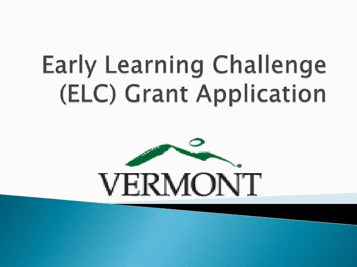 Early Learning Challenge (ELC) Grant Application<br />