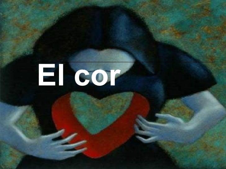 El cor