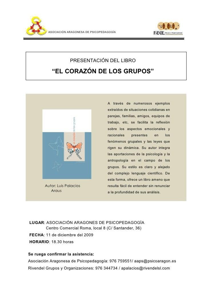 """ASOCIACIÓN ARAGONESA DE PSICOPEDAGOGÍA                           PRESENTACIÓN DEL LIBRO              """"EL CORAZÓN DE LOS GR..."""