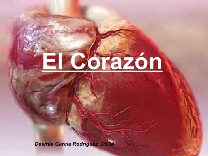 El Corazón Desirée García Rodríguez  DS3A