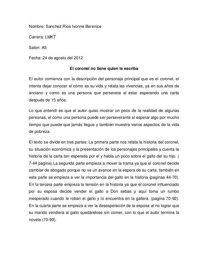 Nombre: Sanchez Rios Ivonne BereniceCarrera: LMKTSalon: A5Fecha: 24 de agosto del 2012                       El coronel no...