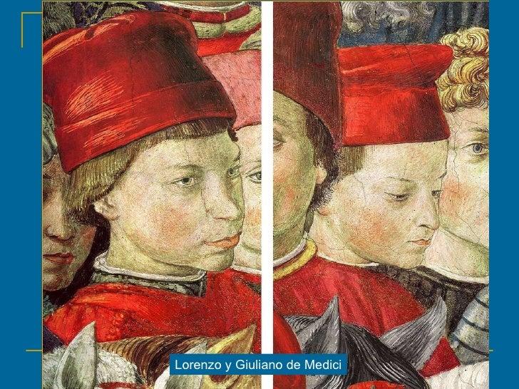 Lorenzo y Giuliano de Medici