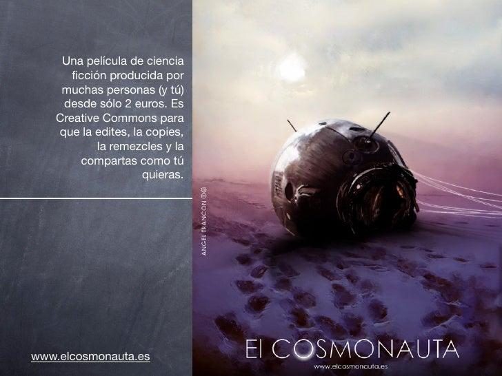 Una película de ciencia       ficción producida por     muchas personas (y tú)     desde sólo 2 euros. Es    Creative Commo...