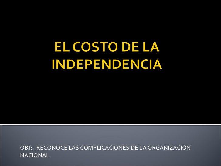 OBJ:_ RECONOCE LAS COMPLICACIONES DE LA ORGANIZACIÓN NACIONAL CLASE Nº 1