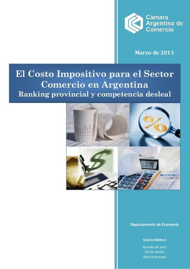 Marzo de 2013El Costo Impositivo para el Sector     Comercio en ArgentinaRanking provincial y competencia desleal         ...