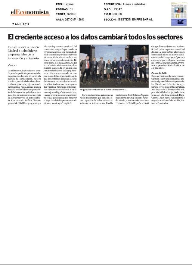 eE MADRID. Canal Innova, la plataforma crea- da por Grupo Norte para trasladar experiencias de éxito en torno a la cultura...