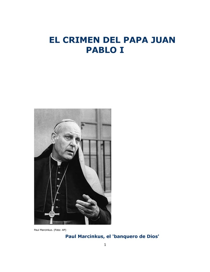 EL CRIMEN DEL PAPA JUAN                   PABLO IPaul Marcinkus. (Foto: AP)                         Paul Marcinkus, el ban...