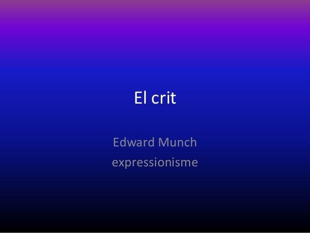 El critEdward Munchexpressionisme
