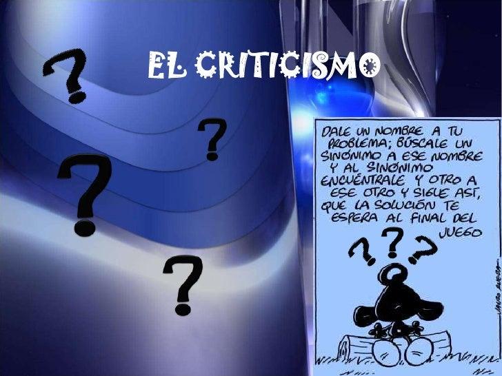EL CRITICISMO<br />