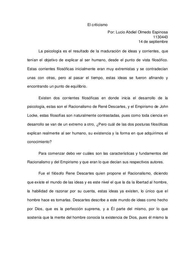 El criticismo Por: Lucio Abdiel Olmedo Espinosa 1130443 14 de septiembre La psicología es el resultado de la maduración de...