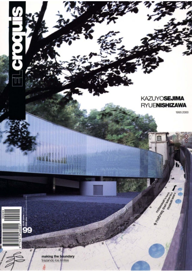 El Croquis - Kazuyo Sejima + Ryue Nishizawa 1995-2000