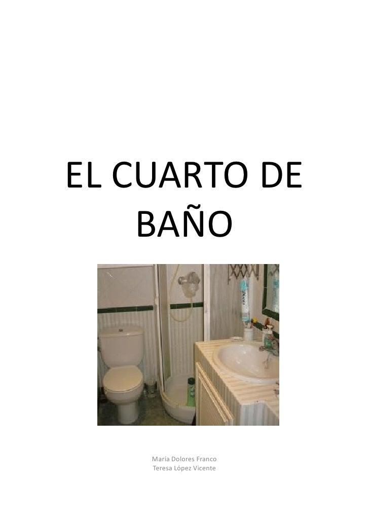 El cuarto de ba o en lse for En el cuarto de bano