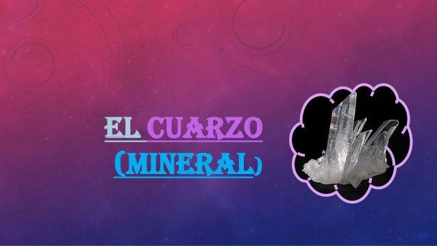 EL CUARZO (MINERAL)