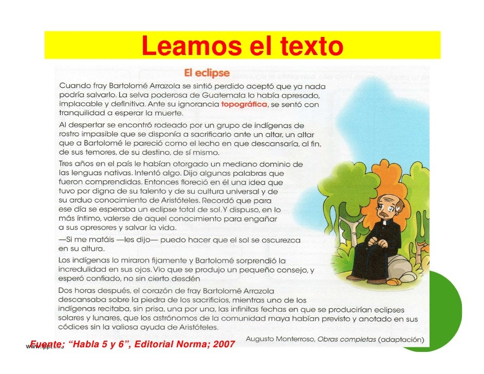 """Leamos el textoFuente: """"Habla 5 y 6"""", Editorial Norma; 2007"""
