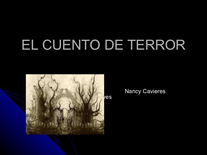 EL CUENTO DE TERROR Nancy Cavieres Reyes