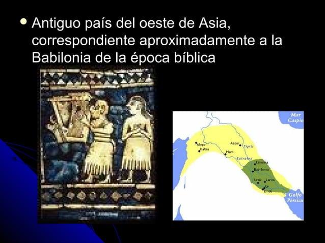  Antiguo país del oeste de Asia,Antiguo país del oeste de Asia, correspondiente aproximadamente a lacorrespondiente aprox...