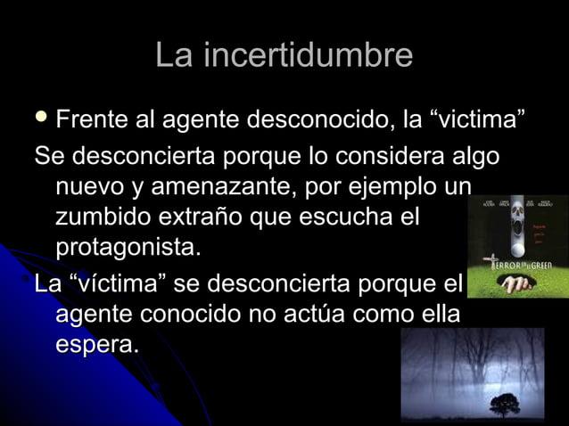 """La incertidumbreLa incertidumbre  Frente al agente desconocido, la """"victima""""Frente al agente desconocido, la """"victima"""" Se..."""