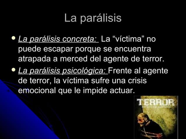"""La parálisisLa parálisis  La parálisis concreta:La parálisis concreta: La """"víctima"""" no puede escapar porque se encuentra ..."""