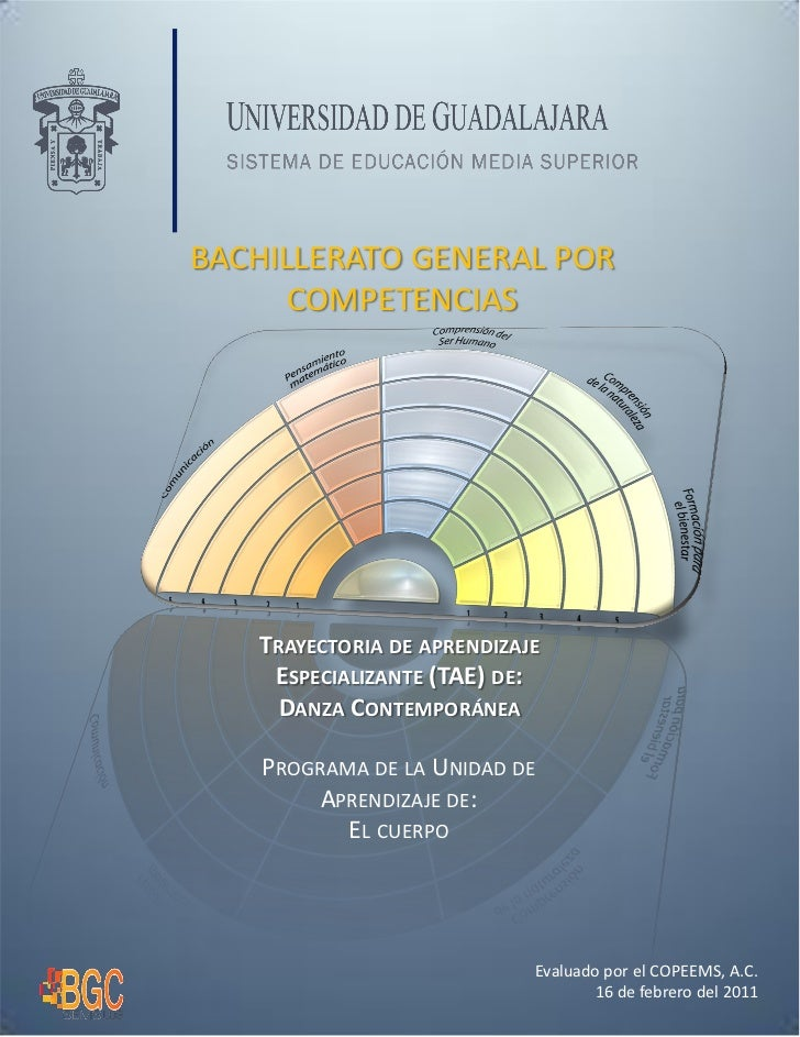 BACHILLERATO GENERAL POR      COMPETENCIAS   TRAYECTORIA DE APRENDIZAJE    ESPECIALIZANTE (TAE) DE:     DANZA CONTEMPORÁNE...