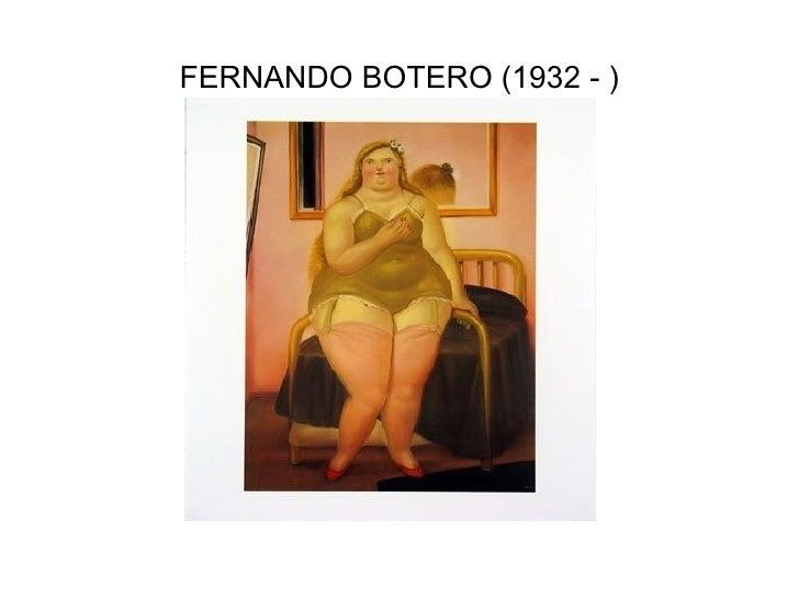 FERNANDO BOTERO (1932 - )