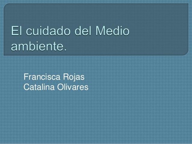 Francisca Rojas Catalina Olivares
