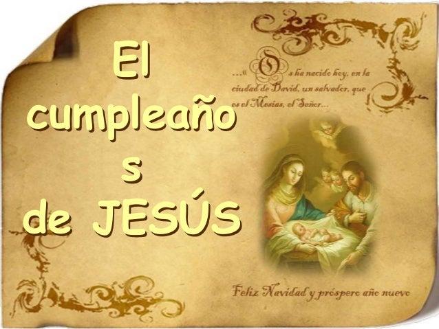 El cumpleaño s de JESÚS