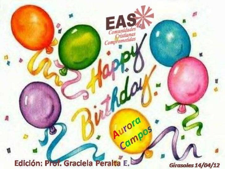 El cumpleaños de mi amiga Aurora Campos14/04/12