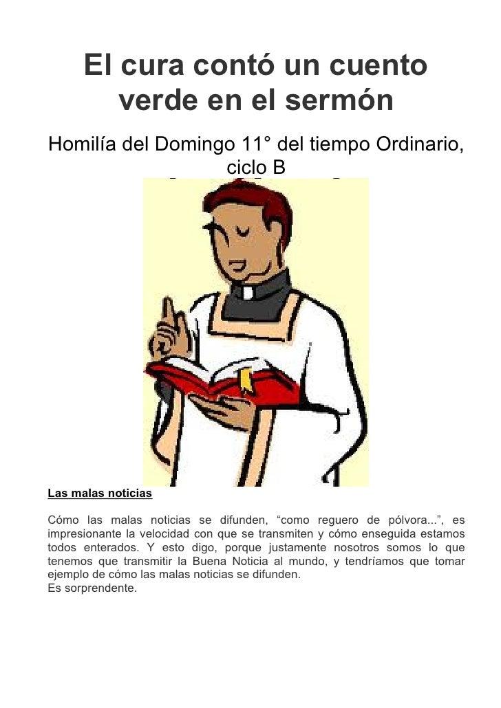 El cura contó un cuento         verde en el sermónHomilía del Domingo 11° del tiempo Ordinario,                  ciclo BLa...