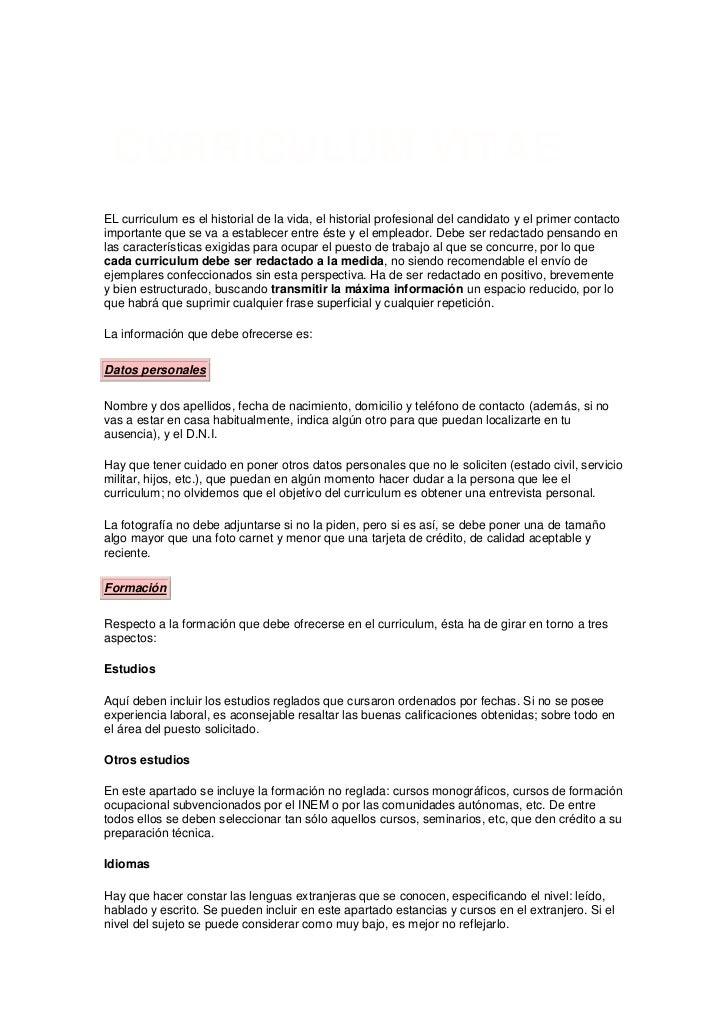 CURRICULUM VITAEEL curriculum es el historial de la vida, el historial profesional del candidato y el primer contactoimpor...