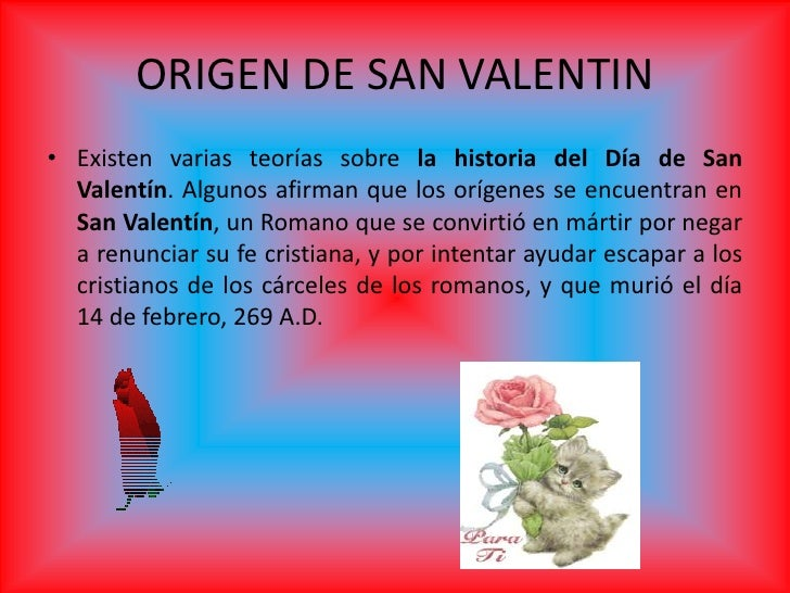 3 origen de san valentinexisten varias teoras sobre la historia