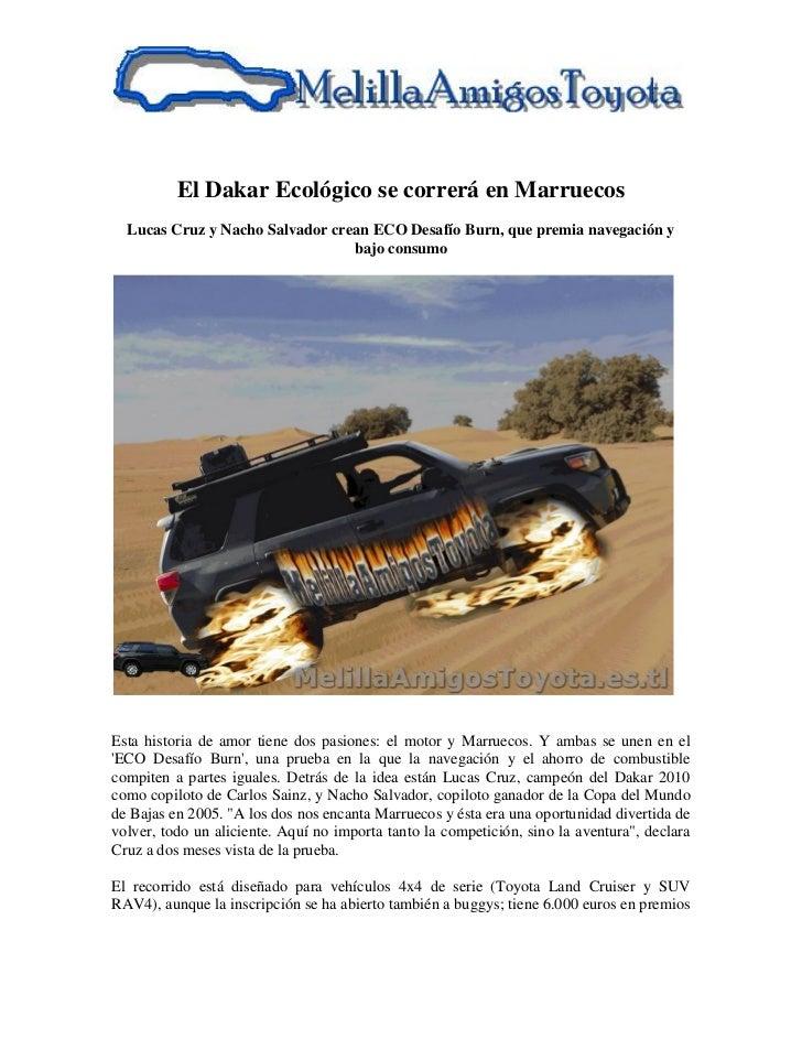 El Dakar Ecológico se correrá en Marruecos  Lucas Cruz y Nacho Salvador crean ECO Desafío Burn, que premia navegación y   ...