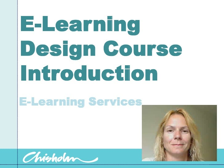 E-Learning Design Course Introduction<br />E-Learning Services<br />