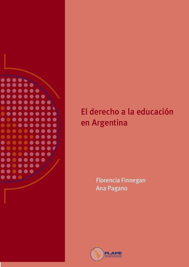 Ana Pagano, Ingrid Sverdlick y Paula Costas                                               El derecho a la educación       ...