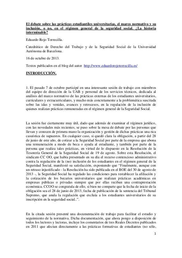 El debate sobre las prácticas estudiantiles universitarias, el marco normativo y su inclusión, o no, en el régimen general...