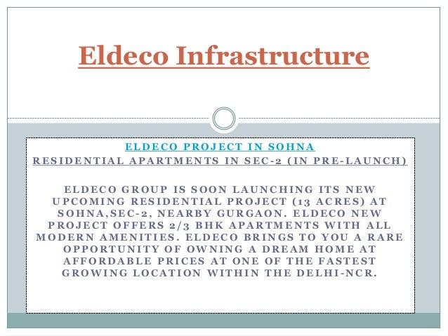 Eldeco Infrastructure  ELDECO PROJECT IN SOHNA RESIDENTIAL APARTMENTS IN SEC-2 (IN PRE-LAUNCH)  ELDECO GROUP IS SOON LAUNC...