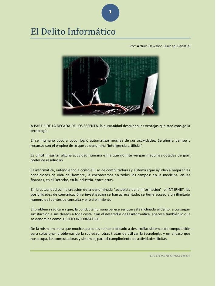 1El Delito Informático                                                             Por: Arturo Oswaldo Huilcapi PeñafielA ...