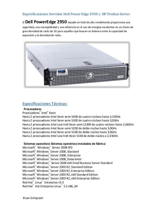 Especificaciones Servidor Dell Power Edge 2950 y HP Prolian Server El  Dell PowerEdge 2950 basado en Intel de alto rendimi...