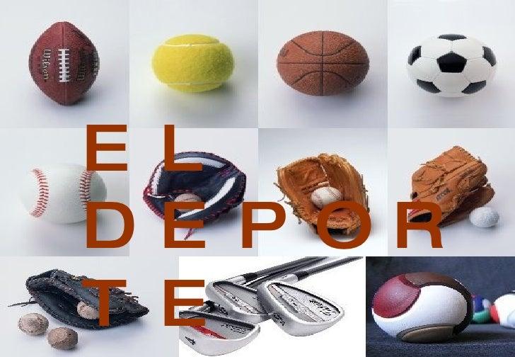 EL DEPORTE EL DEPORTE