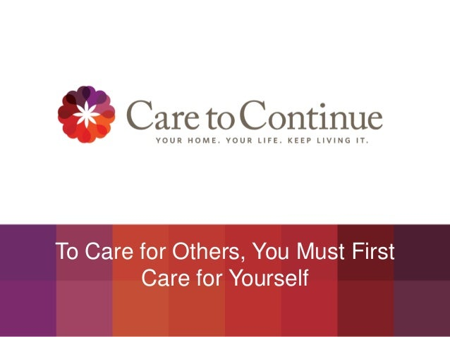To Care for Others, You Must First Care for Yourself