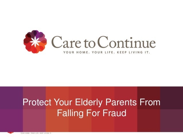 Protect Your Elderly Parents From Falling For Fraud