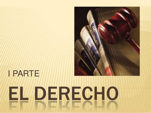 EL DERECHOI PARTE